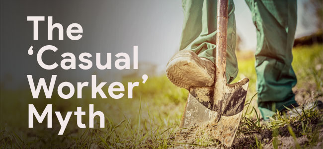 """Employers: Beware the """"Casual Worker"""" Myth!"""